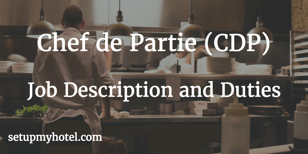 23 duties and responsibilities of chef de partie  cdp