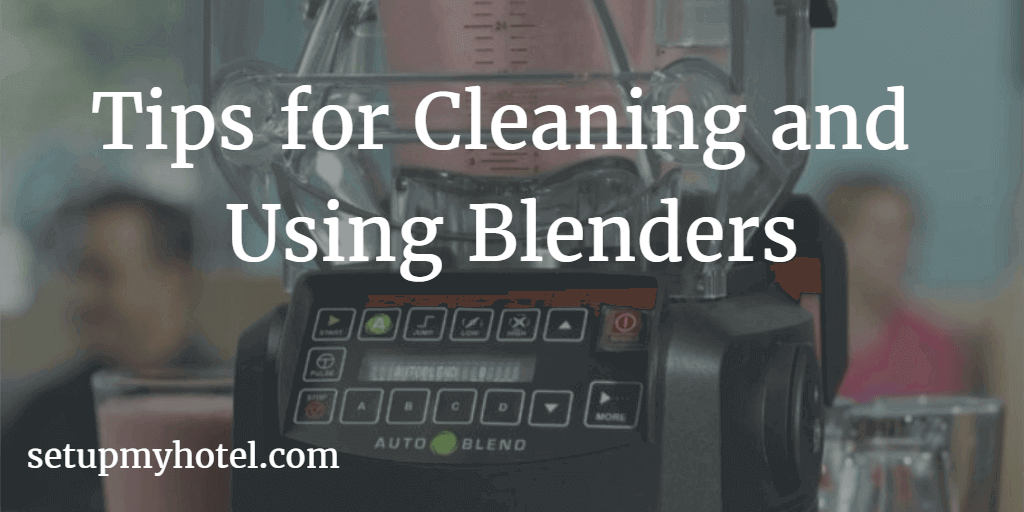Cleaning and using Blender | Blender For BAR |  Commercial Blenders for BAR example