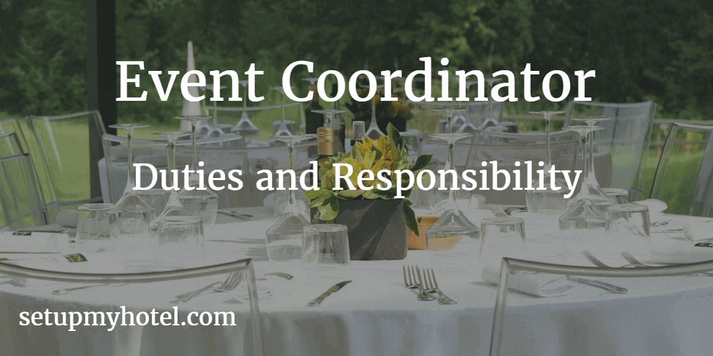 Event Coordinator / Banquet Coordinator - Duties and Responsibility