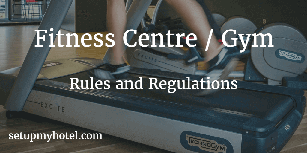 Hotel & Resort Fitness Centre / Gym Rules and Regulations Sample - Hotel