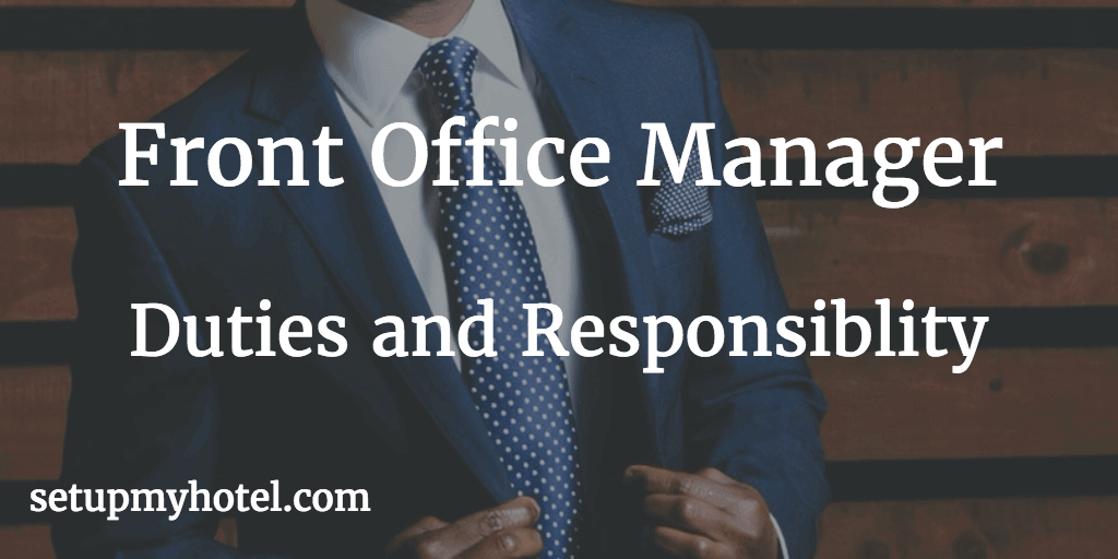 Front office manager duties and responsibility fom - Back office roles and responsibilities ...