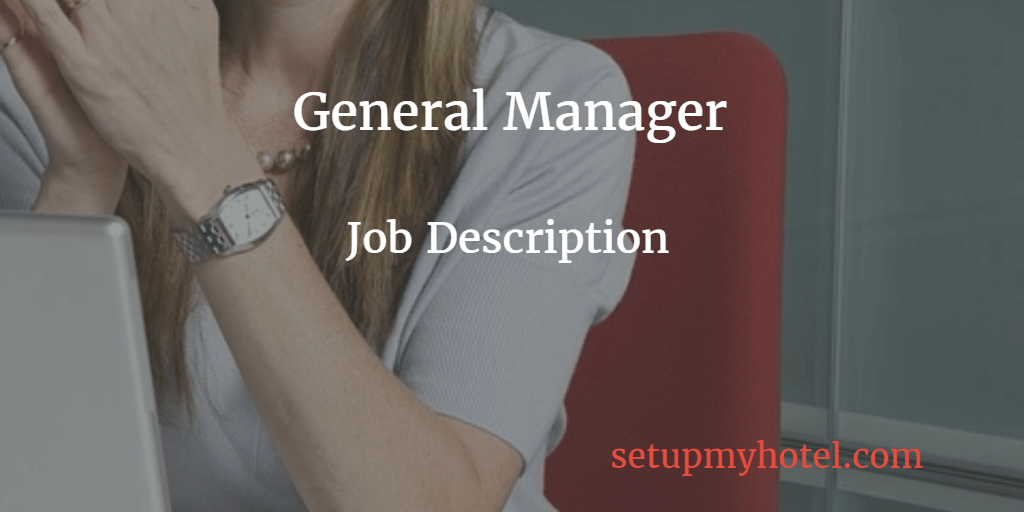 General Manager / Hotel Manager Job Description
