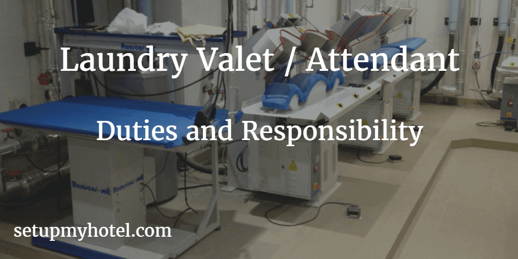 Laundry Valet Job Description, Laundry Attendant Job Description, Valet / Attendant Duties and Responsibilities, Responsible for picking up and delivery of in house guest laundry.