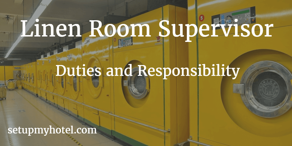Linen Room Supervisor Duties and Responsibility