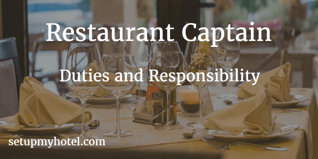 Restaurant Captain Duties And Responsibility