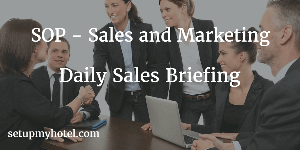 Sales Standard Operating Procedure for Daily Sales Briefing, SOP for daily sales meeting with staff.