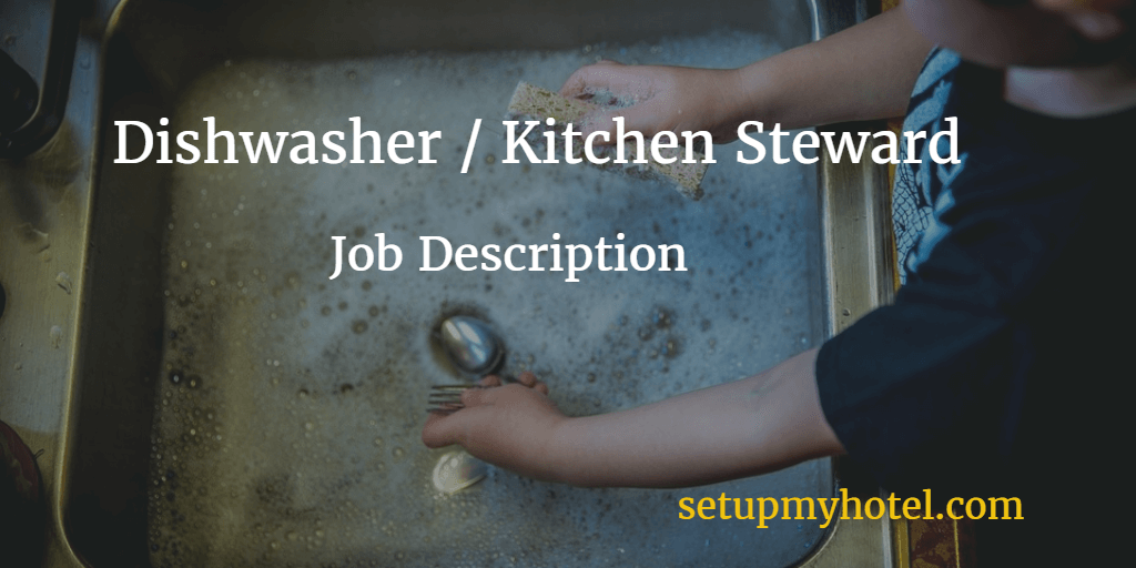 Dishwasher Kitchen Steward Job Description – Dishwasher Job Description