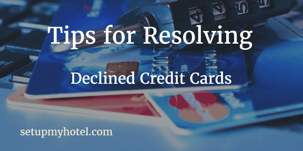 Handling Declined Guest Credit Cards at Check-out
