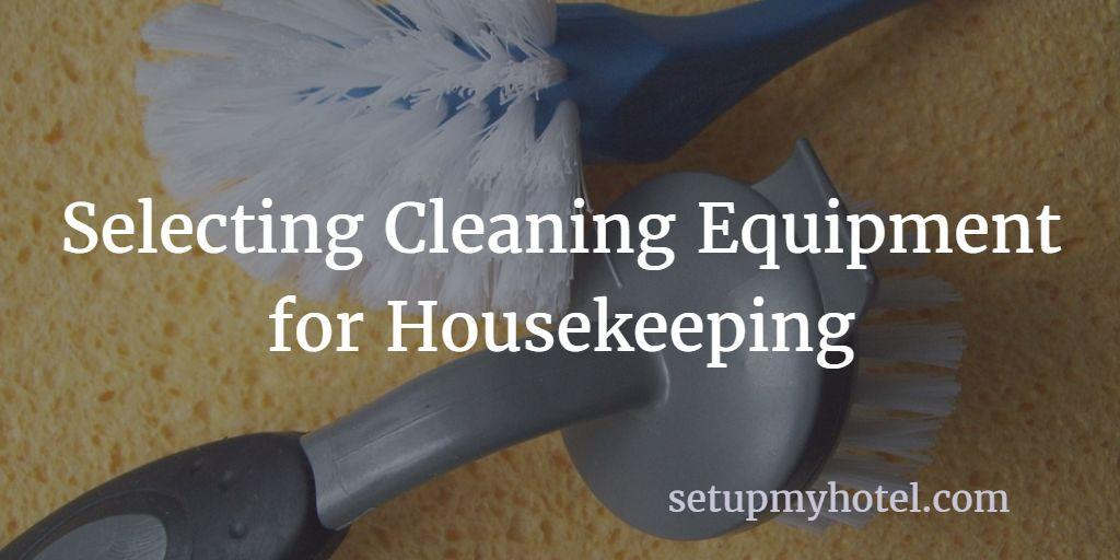 How to select equipment for hotel housekeeping